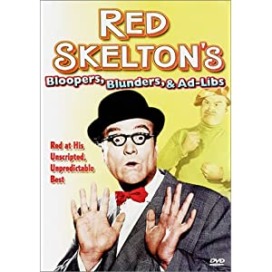 Red Skelton: Bloopers, Blunders, and Ad Libs movie