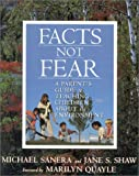 Facts Not Fear: A Parent's Guide to Teaching Children about the Environment (089526448X) by Sanera, Michael