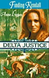 Image of Finding Kendall (Delta Justice, Book 3)