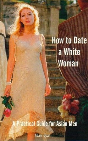 How to Date a White Woman Book
