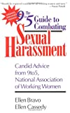 The Updated and Expanded 9to5 Guide to Combating Sexual Harassment : Candid Advice from 9to5, the National Association of Working Women