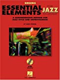 Essential Elements For Jazz Drums Bk/online media (Instrumental Jazz)