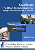 img - for Kazakhstan: The Road to Independence book / textbook / text book