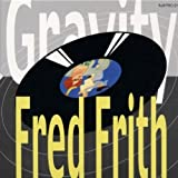 Gravity by Frith, Fred