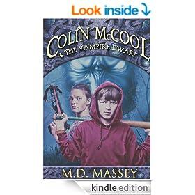 Colin McCool and the Vampire Dwarf (Colin McCool Children's Fantasy Book Series 1)