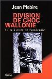 Division de choc Wallonie par Mabire