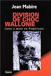 Division de choc Wallonie par Jean Mabire