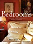 Bedrooms: Creating the Stylish, Comfo...