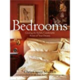Bedrooms: Creating the Stylish, Comfortable Room of Your Dreams ~ Chris Casson Madden
