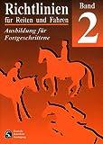 Richtlinien für Reiten und Fahren, Bd.2, Ausbildung für Fortgeschrittene title=