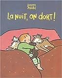 echange, troc Jeanne Ashbé - La nuit, on dort !