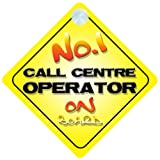 No.1 Call Centre Operator on Board Novelty Car Sign New Job / Promotion / Novelty Gift / Present