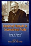 img - for Empirical Methods In International Trade: Essays In Honor Of Mordechai Kreinin book / textbook / text book