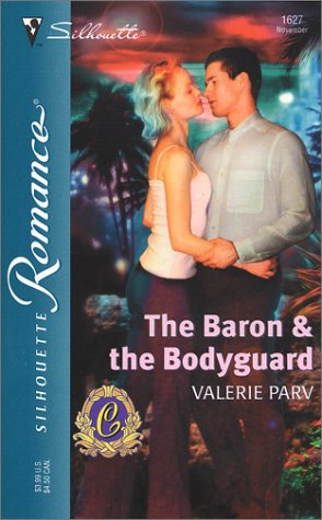 The Baron & the Bodyguard  (the Carramer Legacy), VALERIE PARV