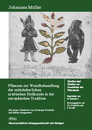 pflanzen-zur-wundbehandlung-der-mittelalterlichen-arabischen-heilkunde-in-der-europaischen-tradition