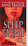 Sleep Tight (Onyx Book)