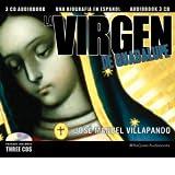 La Virgen De Guadalupe (Una Biograf¡a En Espanol)
