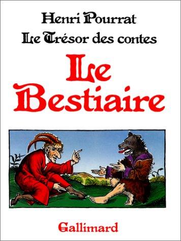 Le Trésor des contes, tome 7 : Le Bestiaire