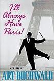 Ill Always Have Paris
