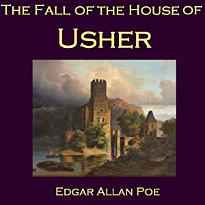 The Fall of the House of Usher | [Edgar Allan Poe]