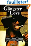 """The Gangster of Love: Johnny """"Guitar""""..."""