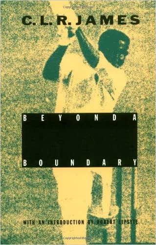 Beyond A Boundary written by C. L. R. James