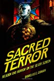 img - for Sacred Terror: Religion and Horror on the Silver Screen book / textbook / text book