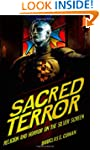 Sacred Terror: Religion and Horror on...