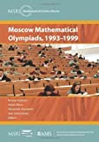 img - for Moscow Mathematical Olympiads, 1993-1999 (MSRI Mathematical Circles Library) by Roman Fedorov, Alexei Belov, Alexander Kovaldzhi, and Ivan Y (2011) Paperback book / textbook / text book