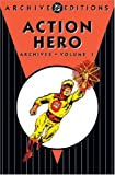Action Heroes Archives, Vol. 1 (DC Archive Editions) (1401203027) by Ditko, Steve