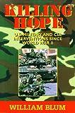 Killing Hope: U.S. Military and CIA Interventions Since World War II