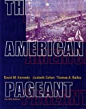 The American Pageant: A History of the Republic (061810349X) by Bailey, Thomas A.