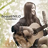 Bossa@NILO~Goodies~(小泉ニロ)