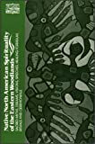 Native North American Spirituality of the Eastern Woodlands: Sacred Myths, Dreams, Visions, Speeches, Healing Formulas, Rituals and Ceremonials (Classics of Western Spirituality)
