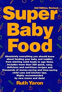 "Cover of ""Super Baby Food"""