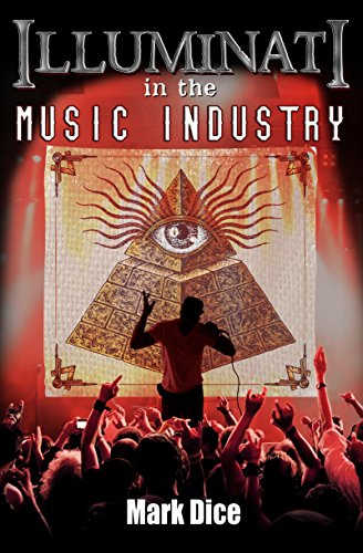 Illuminati in the Music Industry - Mark Dice