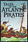 Tales of the Atlantic Pirates