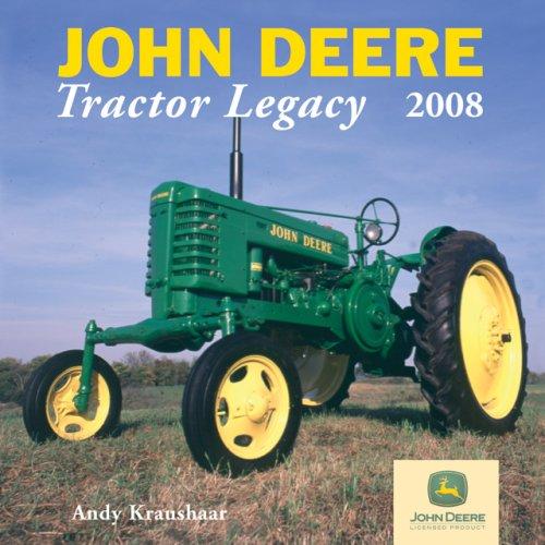 John Deere Tractor Legacy 2008 Calendar
