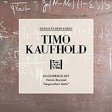 Gestalte dein Leben - Ausgerechnet Mathe Hörbuch von Timo Kaufhold Gesprochen von: Timo Kaufhold, Dennis Besenjuk
