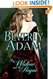 The Widow and the Rogue (Book 3 Gentlemen of Honor Series): Book 3 Gentlemen of Honor Series