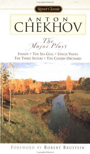 Chekhov : The Major Plays, ANTON PAVLOVICH CHEKHOV, ANN DUNNIGAN, ROBERT BRUSTEIN