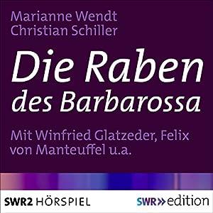 Die Raben des Barbarossa Hörspiel