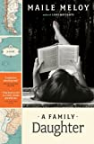 A Family Daughter: A Novel