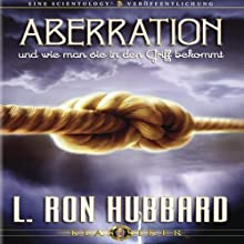 Aberration Und Wie Man Sie In Den Griff Bekommt [Aberration and the Handling Of] Audiobook by L. Ron Hubbard Narrated by  uncredited