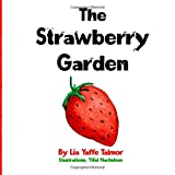 The Strawberry Garden