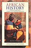 img - for African History: From Earliest Times to Independence book / textbook / text book