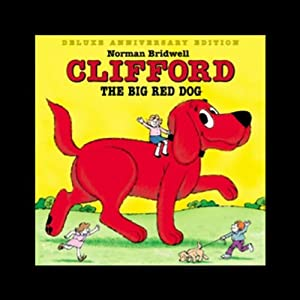 Clifford the Big Red Dog | [Norman Bridwell]