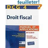 DCG 4 - Droit fiscal 2013/2014 - 7e édition - Manuel et Applications