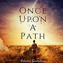 Once upon a Path Audiobook by Edwina Gustafson Narrated by Elizabeth Roxburgh