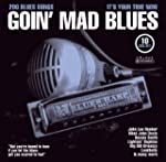 Rhythm & Blues Vol. 2 Goin' Mad Blues...